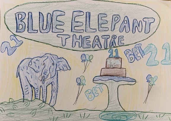 Under 10's entry reading Blue Elephant Theatre 21, with a drawing of a blue elephant and a birthday cake